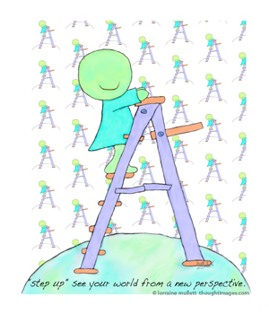 step up see your world from a new perspective Super Self on ladder